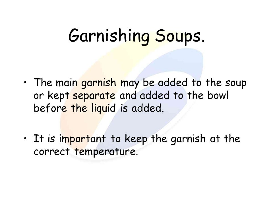 Garnishing Soups.