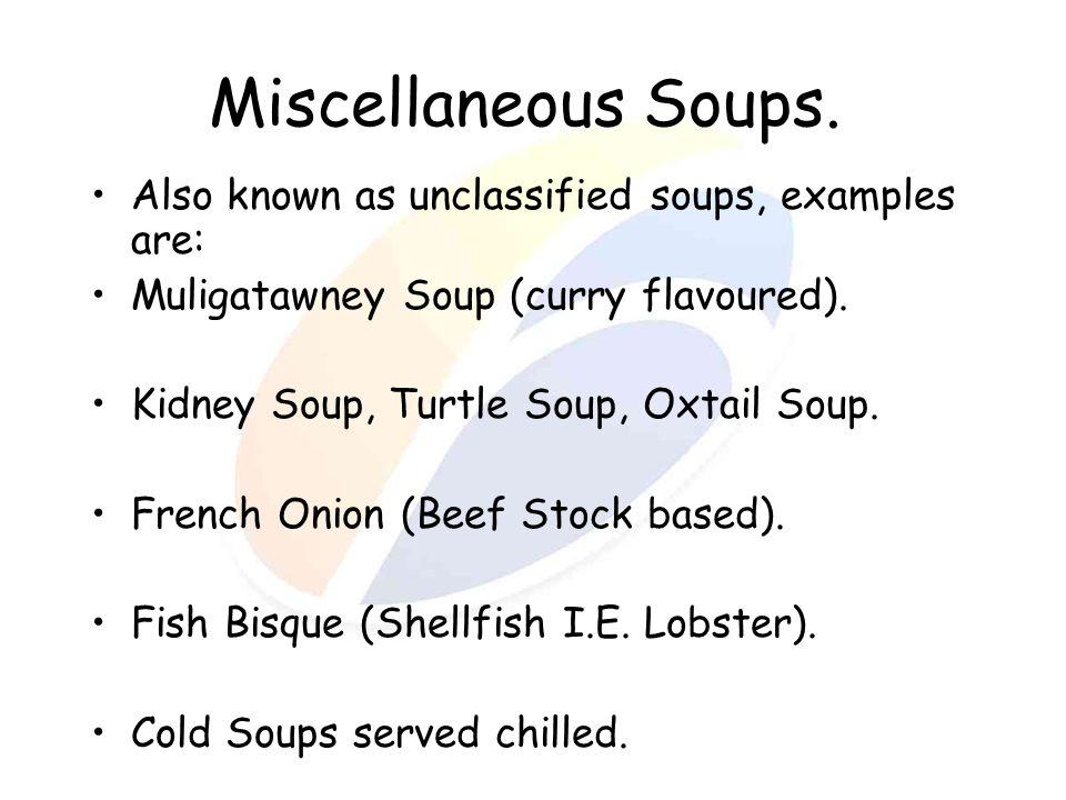 Miscellaneous Soups.