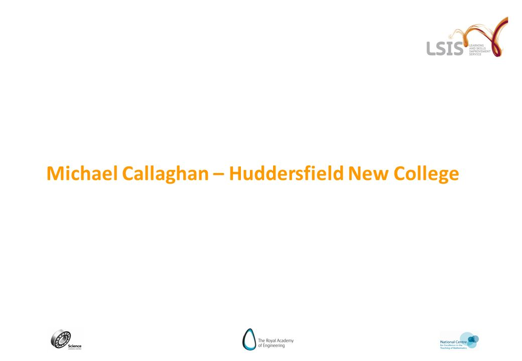 Michael Callaghan – Huddersfield New College