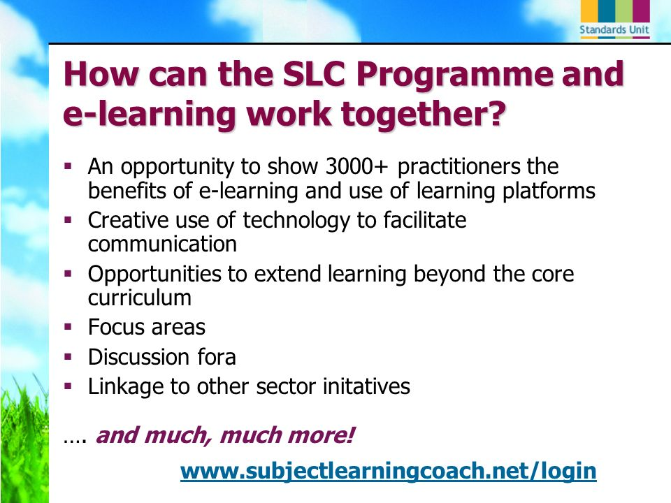 How can the SLC Programme and e-learning work together.