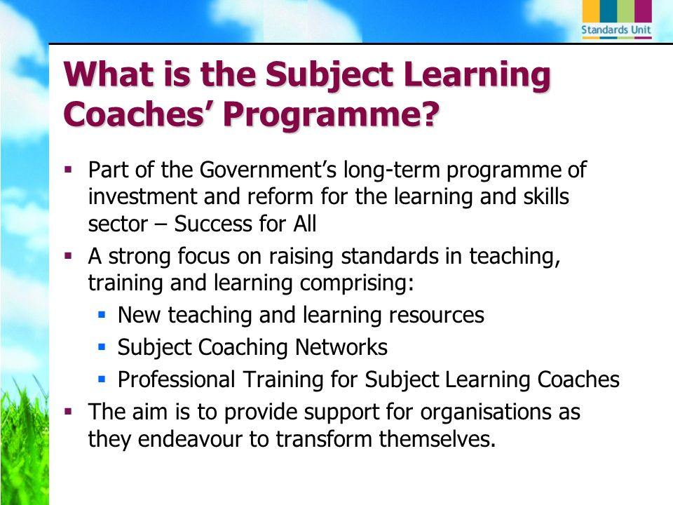 What is the Subject Learning Coaches Programme.