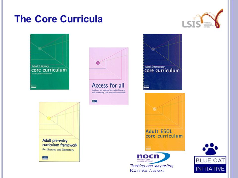 The Core Curricula Teaching and supporting Vulnerable Learners