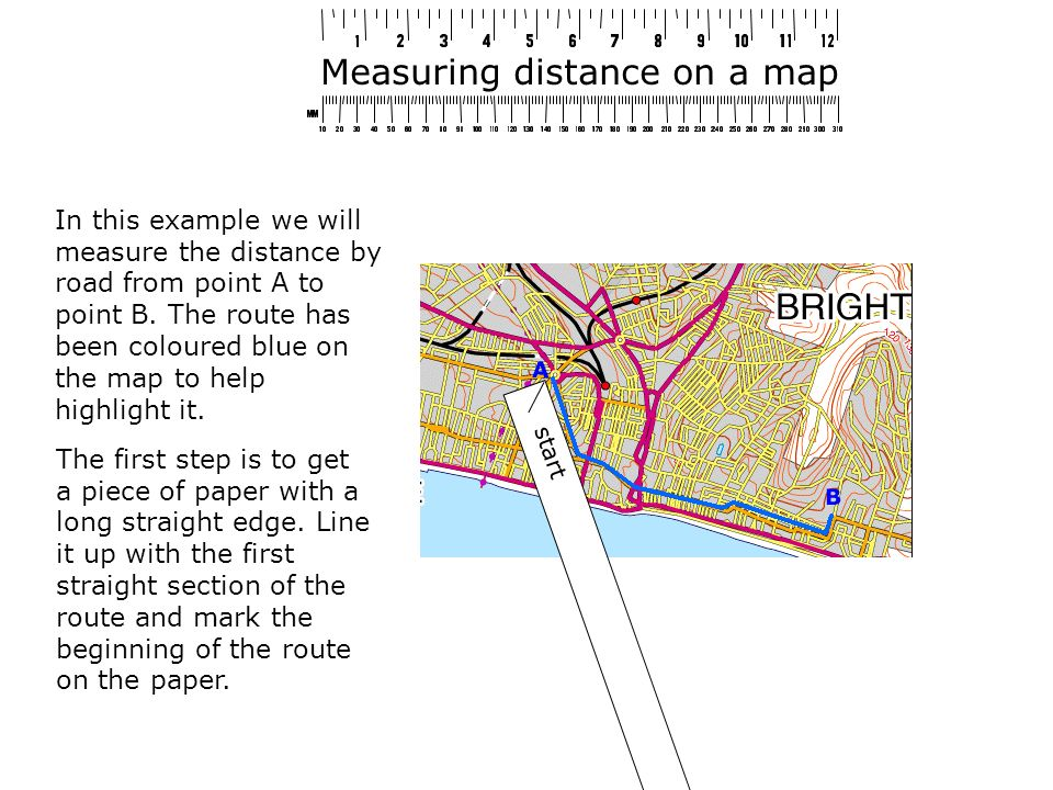 Measuring distance on a map In this example we will measure the distance by road from point A to point B.
