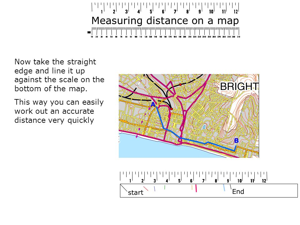 Measuring distance on a map Now take the straight edge and line it up against the scale on the bottom of the map.