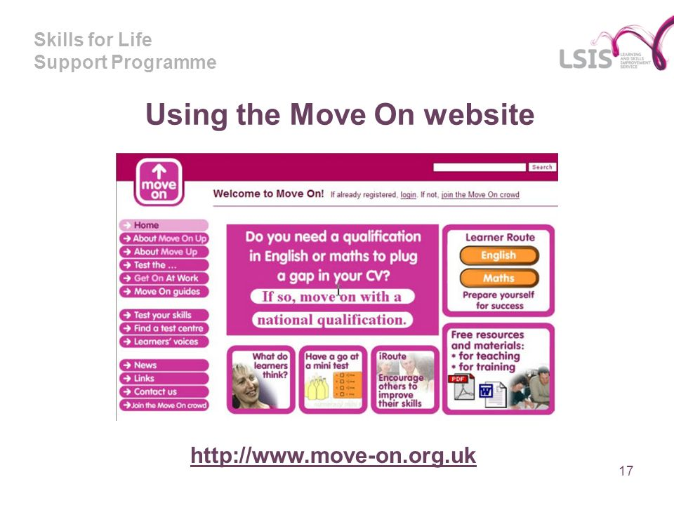 Skills for Life Support Programme Using the Move On website 17
