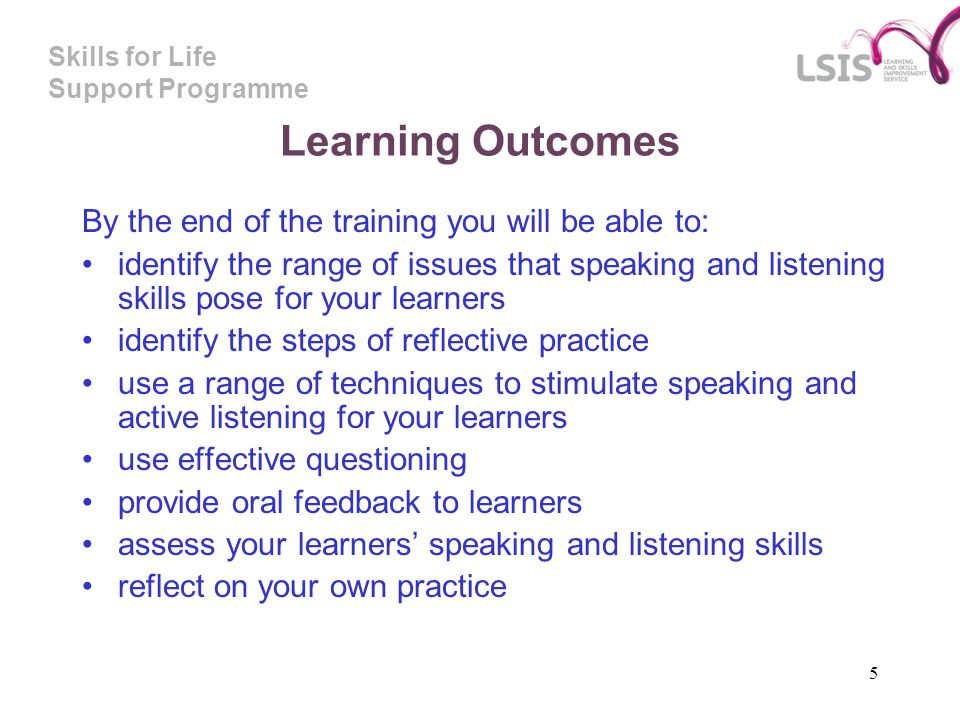 Skills for Life Support Programme 6 What does the guide cover.