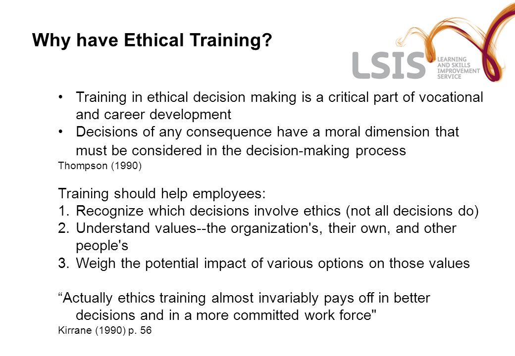 Why have Ethical Training.