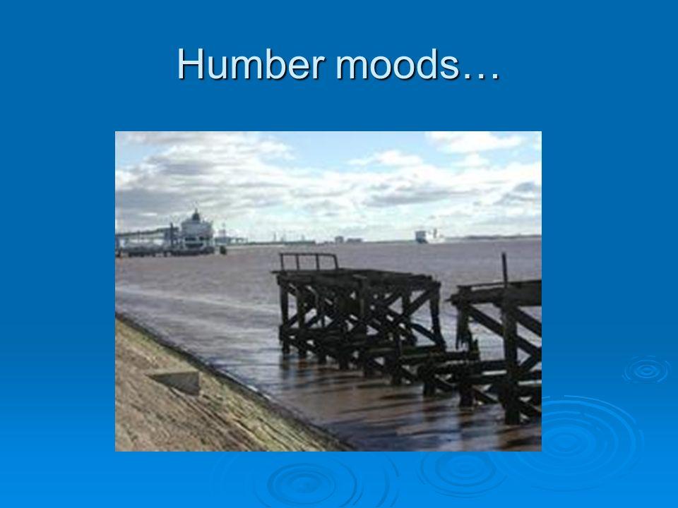 Humber moods…