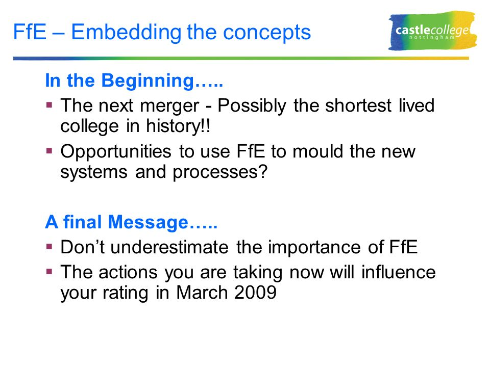 FfE – Embedding the concepts In the Beginning…..