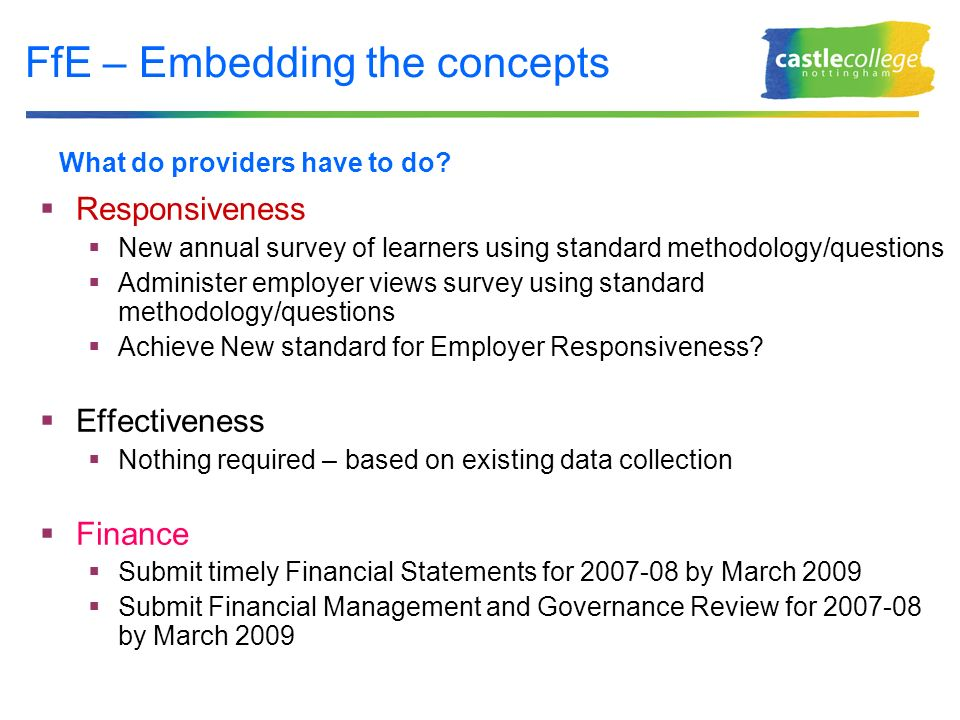 FfE – Embedding the concepts What do providers have to do.