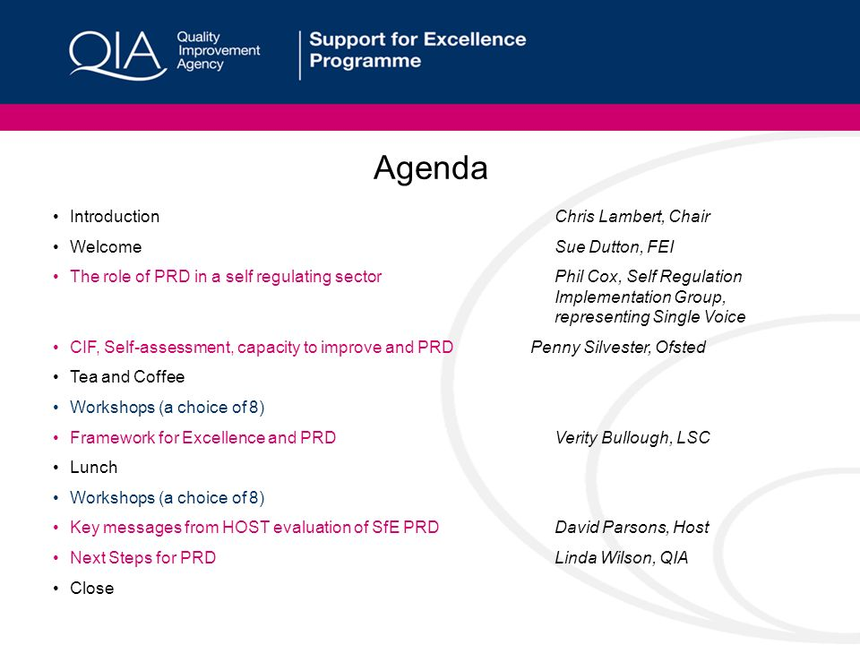 Agenda IntroductionChris Lambert, Chair WelcomeSue Dutton, FEI The role of PRD in a self regulating sector Phil Cox, Self Regulation Implementation Gr