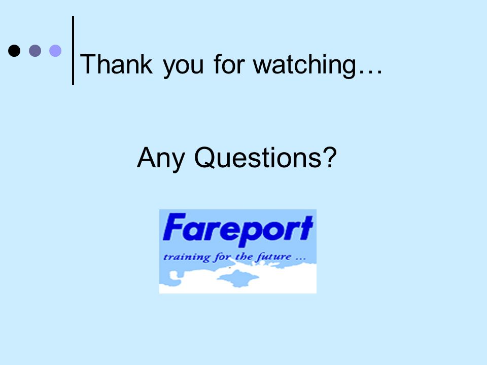 Any Questions Thank you for watching…