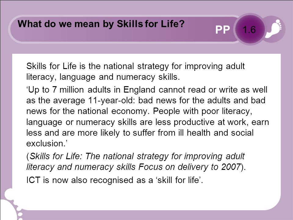 PP Skills for Life data Of the adults aged 16–65 in England: 5.2 million adults, i.e.