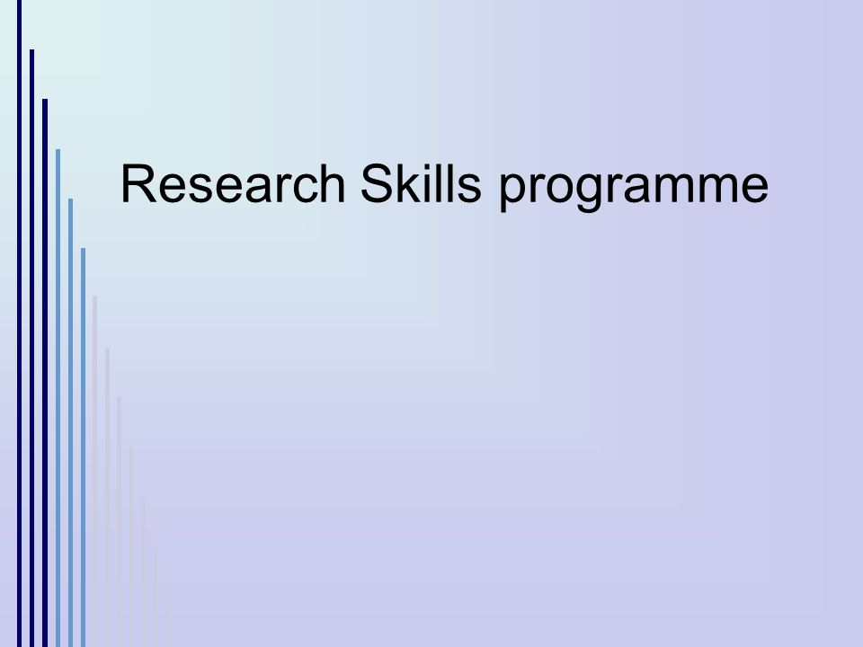 Research Skills programme