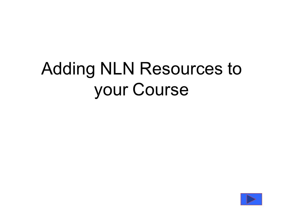 Adding NLN Resources to your Course