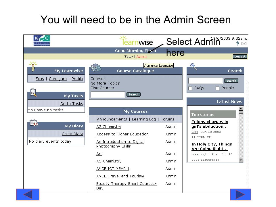 You will need to be in the Admin Screen Select Admin here