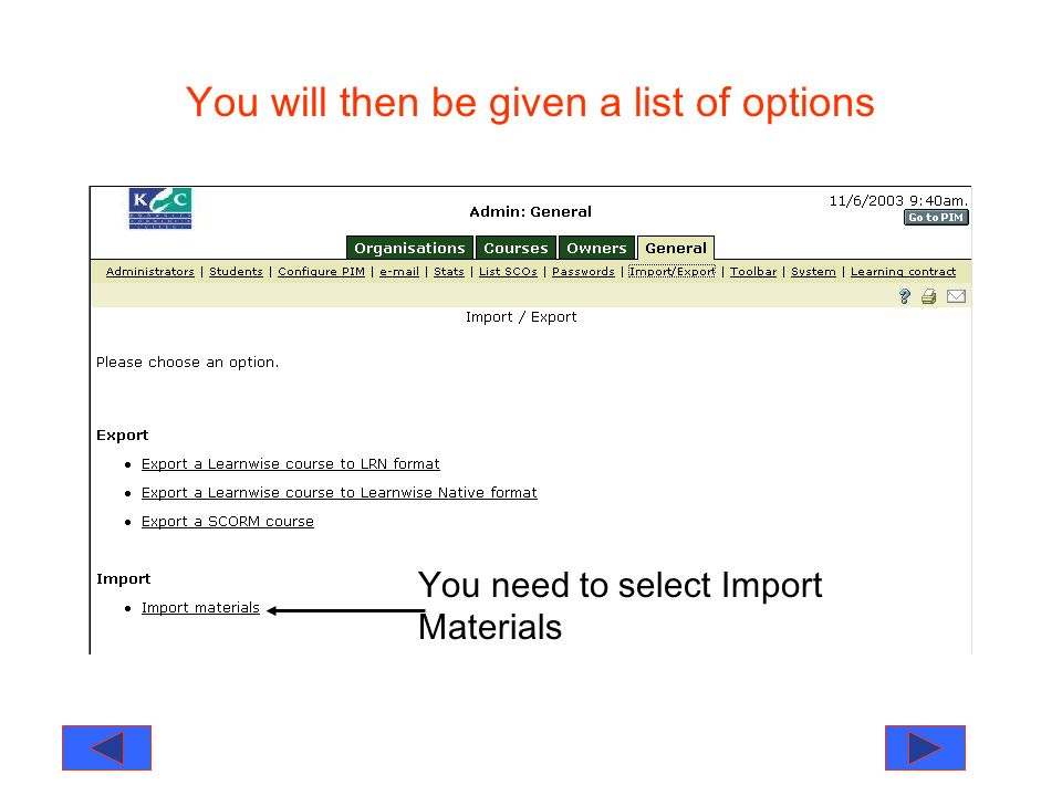 You will then be given a list of options You need to select Import Materials