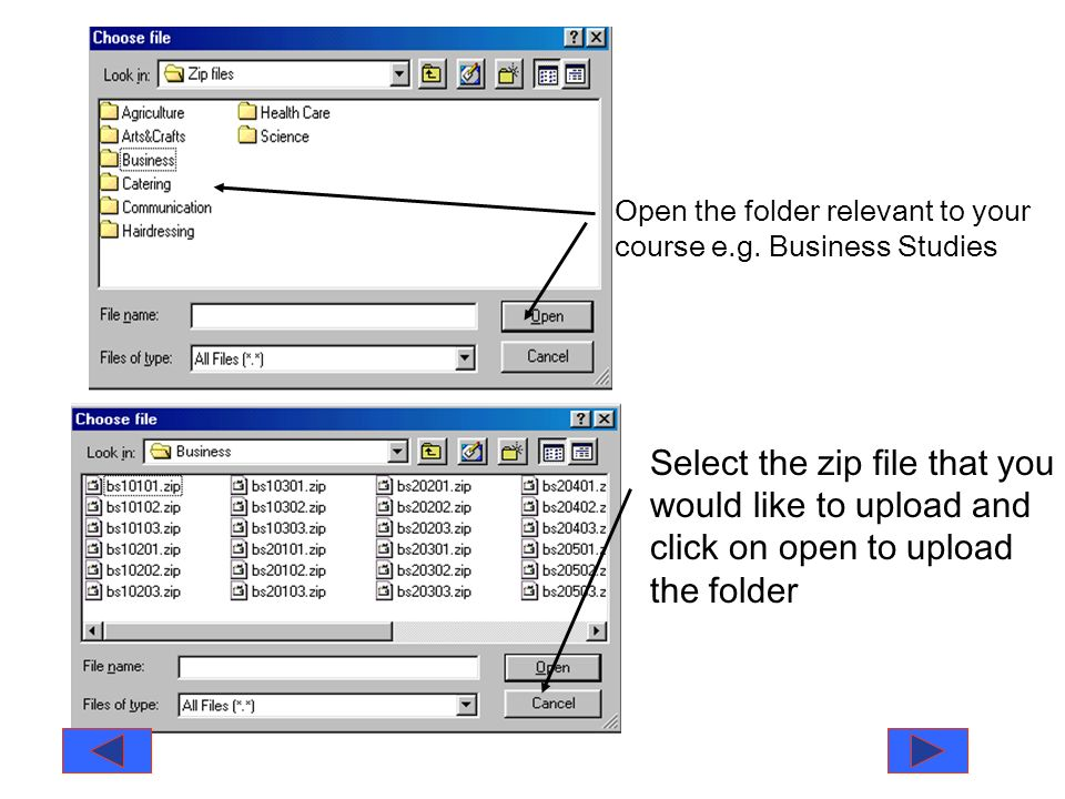 Select the zip file that you would like to upload and click on open to upload the folder Open the folder relevant to your course e.g.