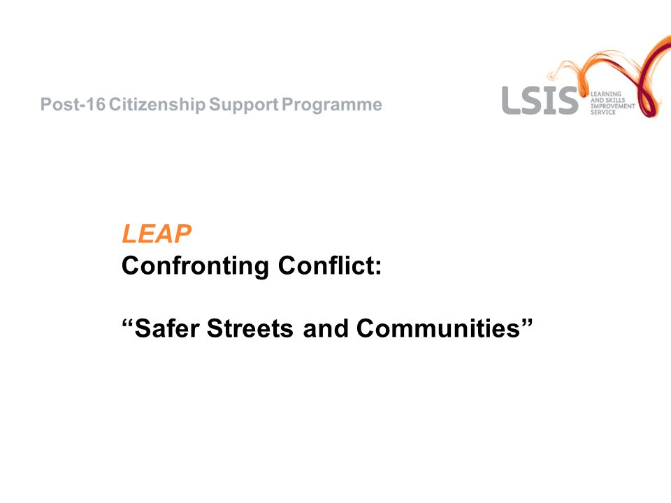 LEAP Confronting Conflict: Safer Streets and Communities