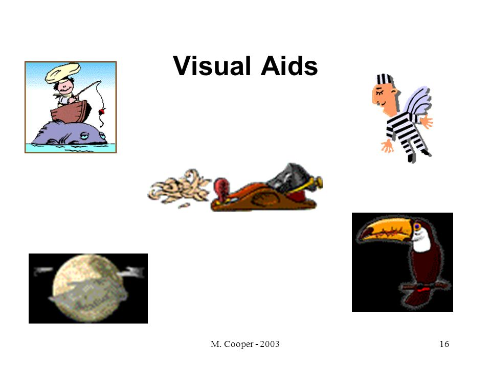 M. Cooper - 200316 Visual Aids
