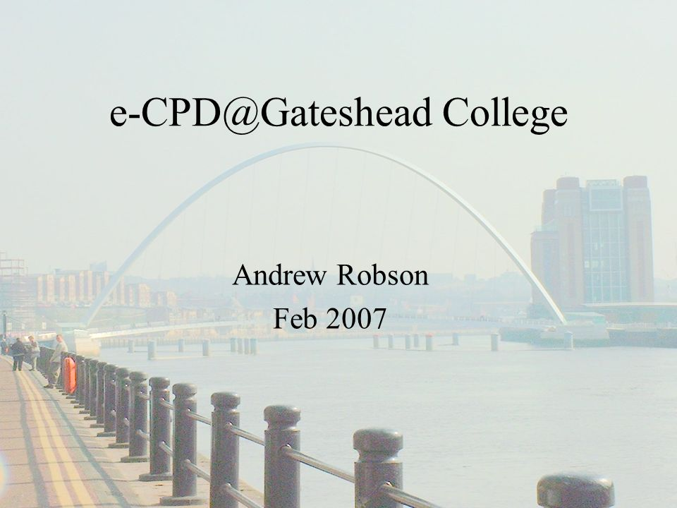 You will hear about… e-learning Projects Piloting e-CPD