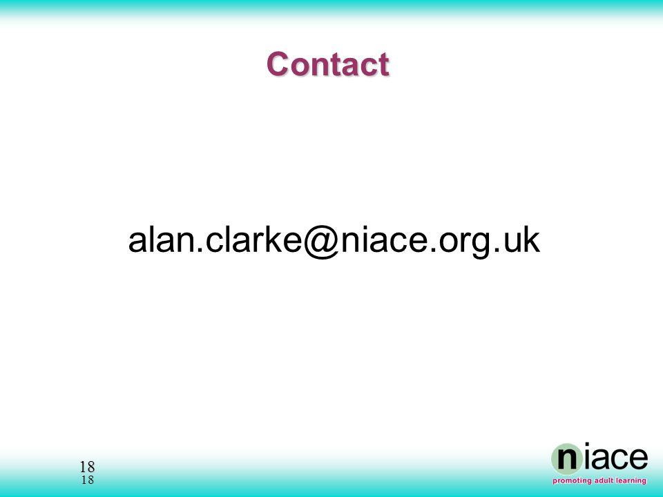 18 18 Contact alan.clarke@niace.org.uk