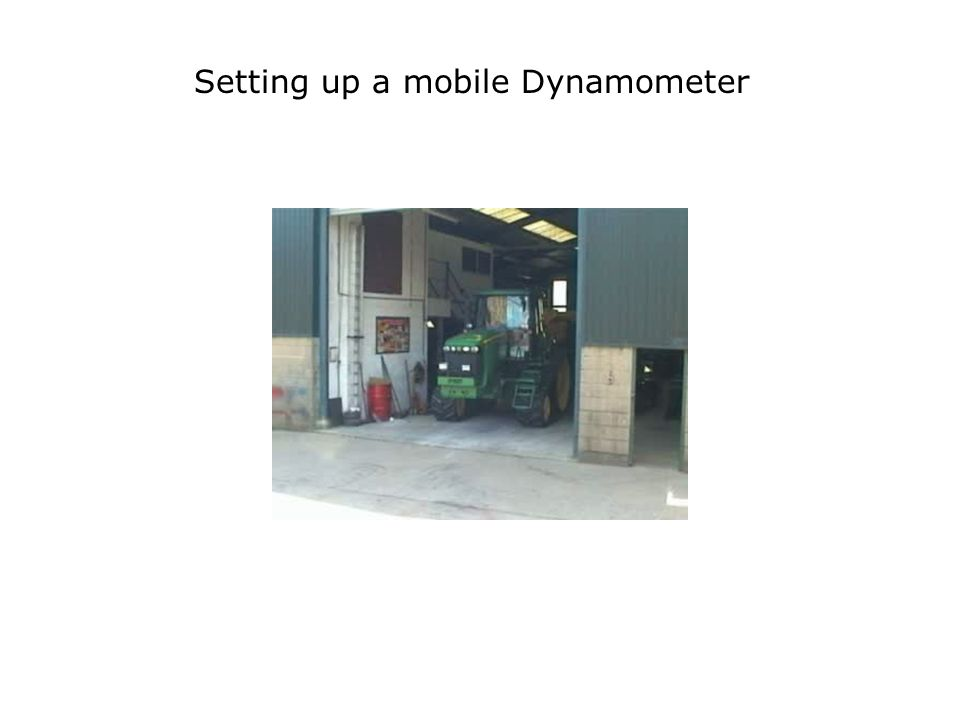 Setting up a mobile Dynamometer