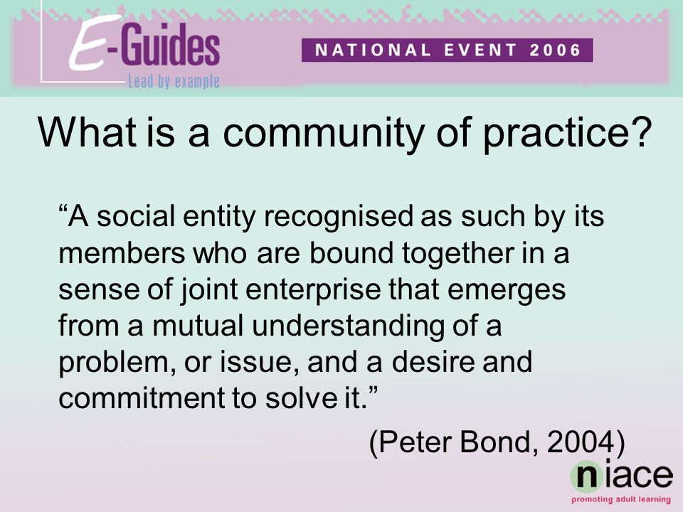 What is a community of practice.
