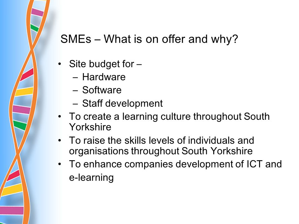 SMEs – What is on offer and why.