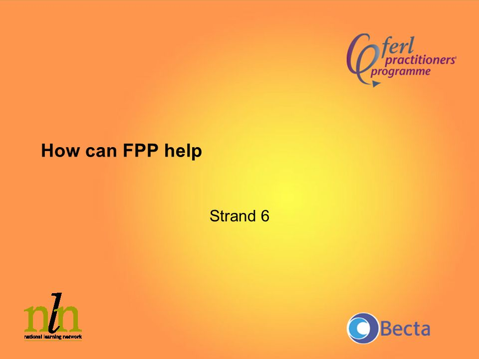 How can FPP help Strand 6