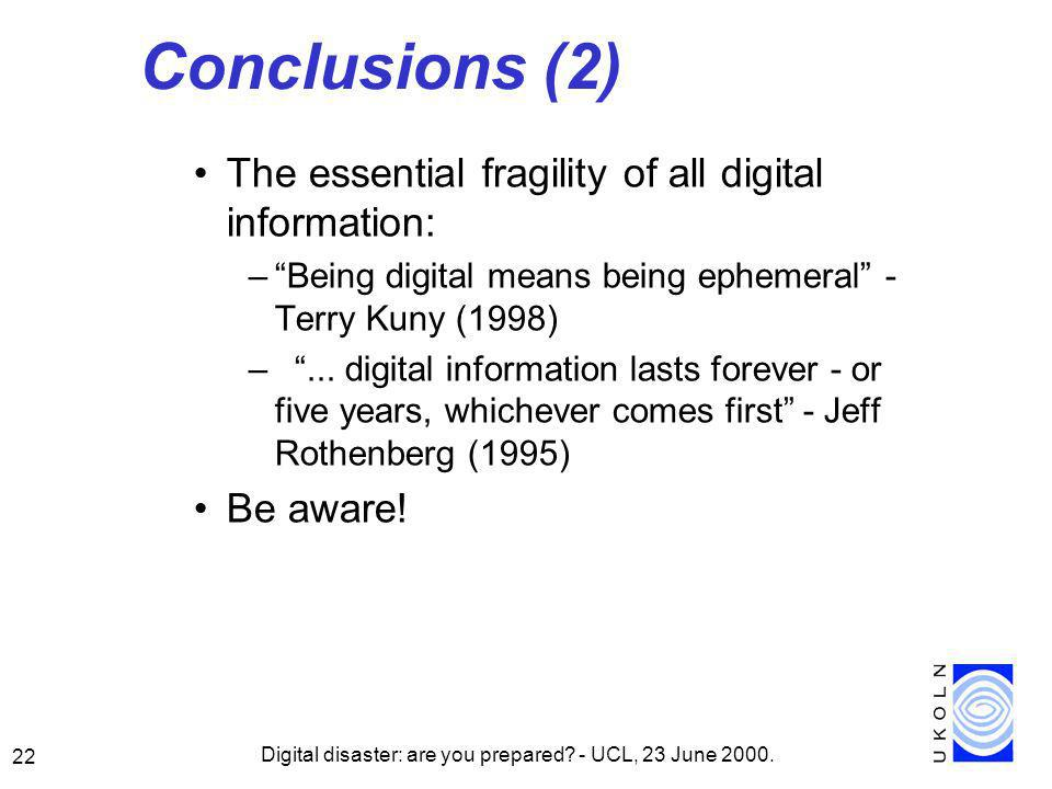 Digital disaster: are you prepared. - UCL, 23 June