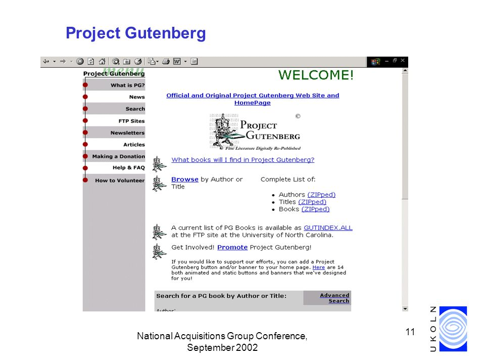 National Acquisitions Group Conference, September 2002 11 Project Gutenberg
