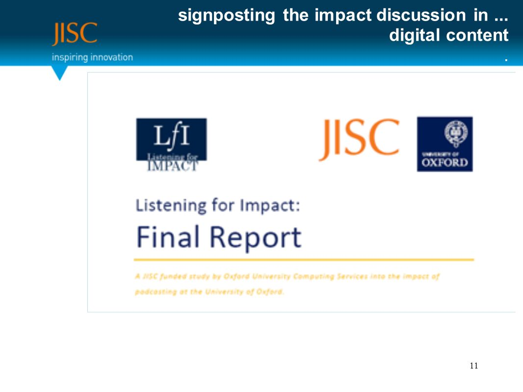 signposting the impact discussion in... digital content. 11