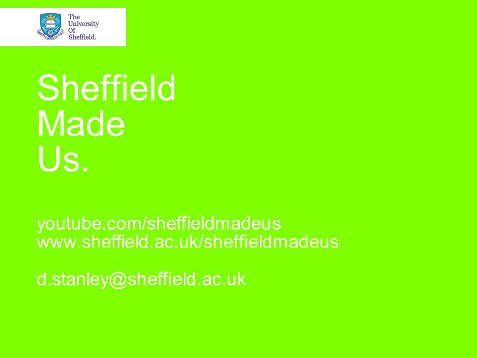 Sheffield Made Us.