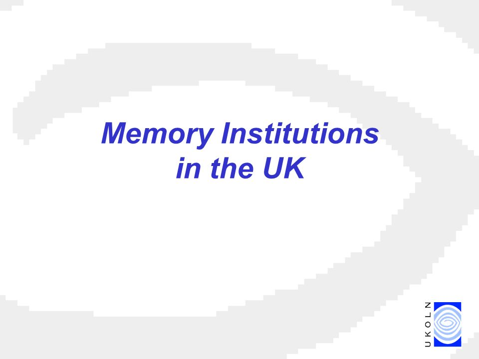 Memory Institutions in the UK