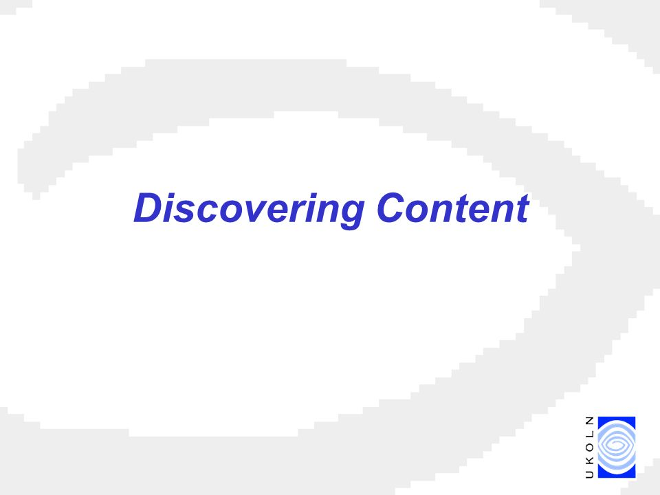 Discovering Content