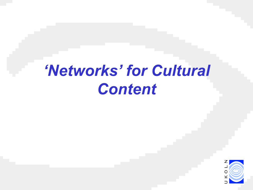 Networks for Cultural Content