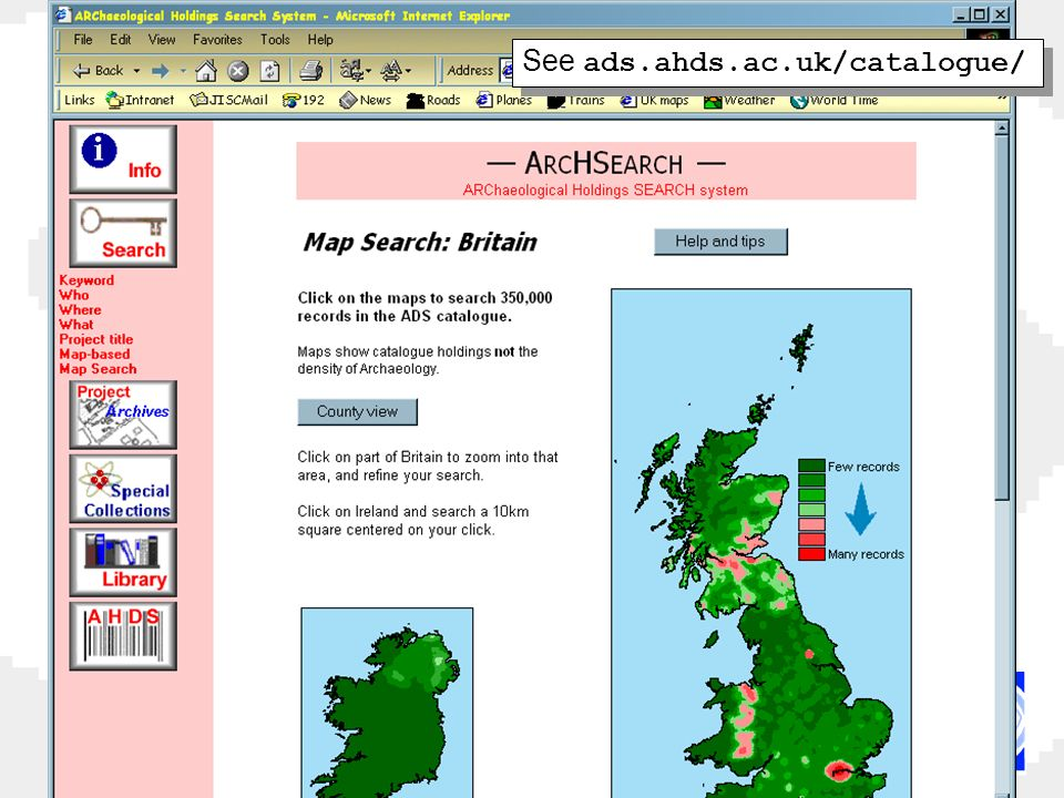 See ads.ahds.ac.uk/catalogue/
