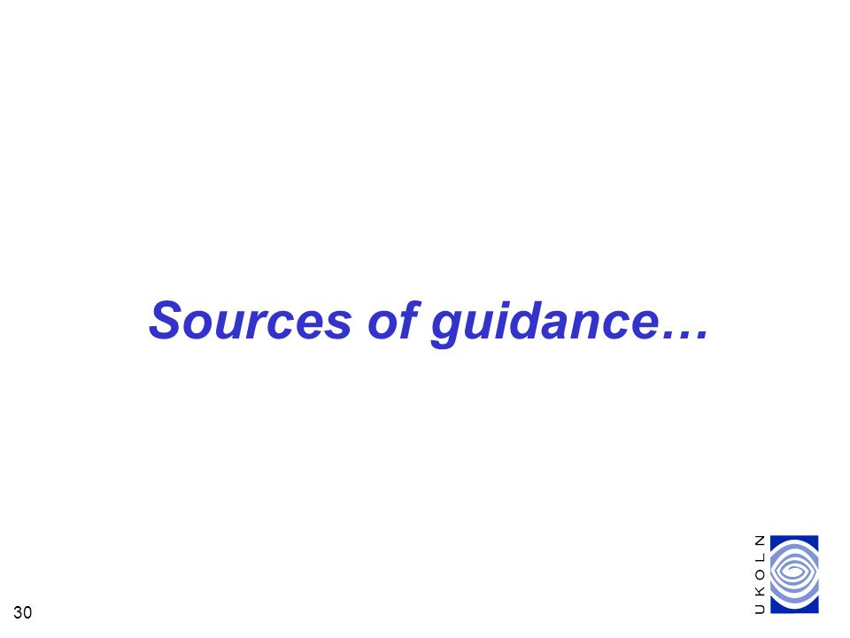 30 Sources of guidance…