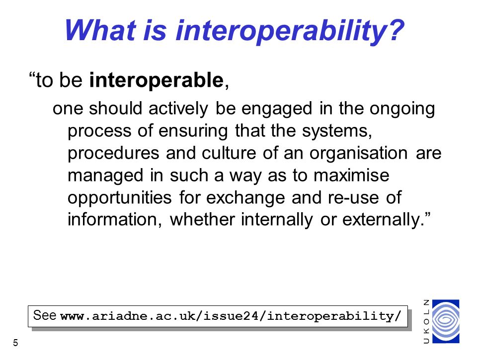 5 What is interoperability.
