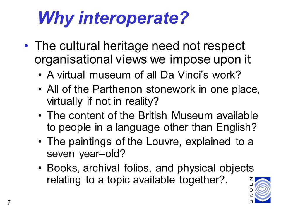 7 Why interoperate.