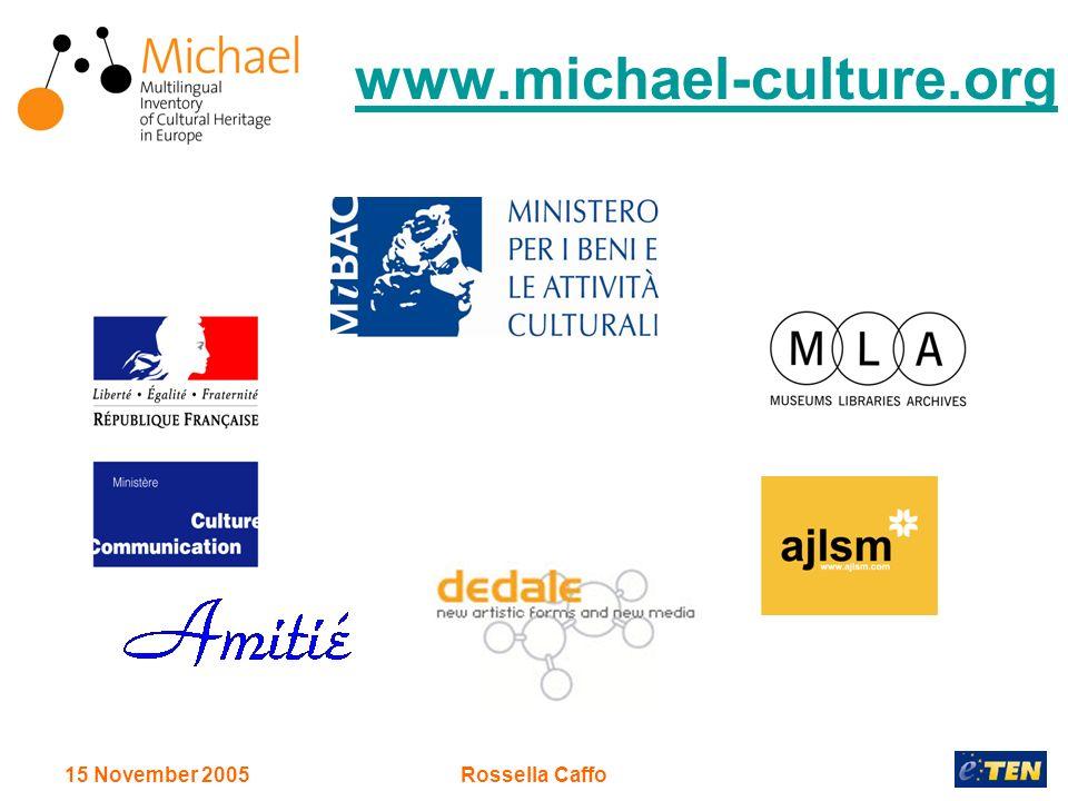 15 November 2005Rossella Caffo www.michael-culture.org