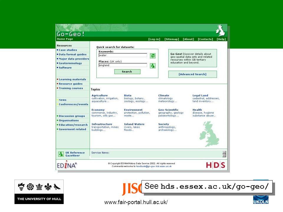www.fair-portal.hull.ac.uk/ See hds.essex.ac.uk/go-geo/