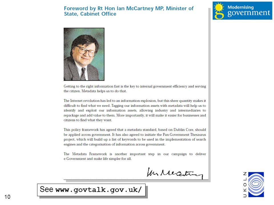 10 See www.govtalk.gov.uk/