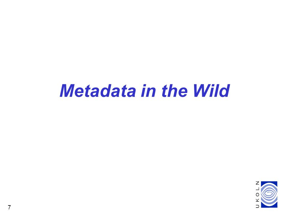 7 Metadata in the Wild