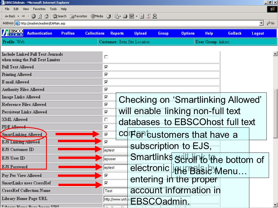LinkSource Configuration © EBSCO Checking on Smartlinking Allowed will enable linking non-full text databases to EBSCOhost full text content. For cust