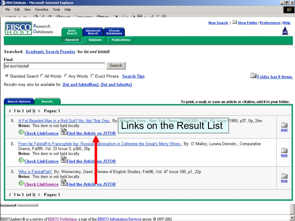 LinkSource Configuration © EBSCO CustomLinks can display on several areas of EBSCOhost Links can display on the Result List Links on the Result List