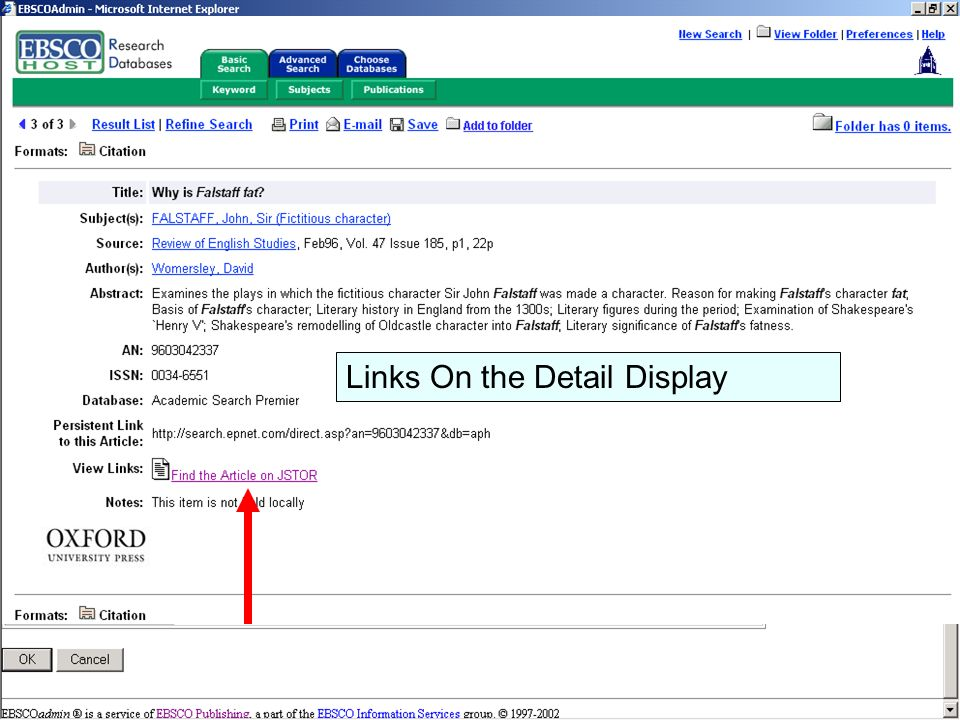 LinkSource Configuration © EBSCO Links can display on the Detail Display Links On the Detail Display