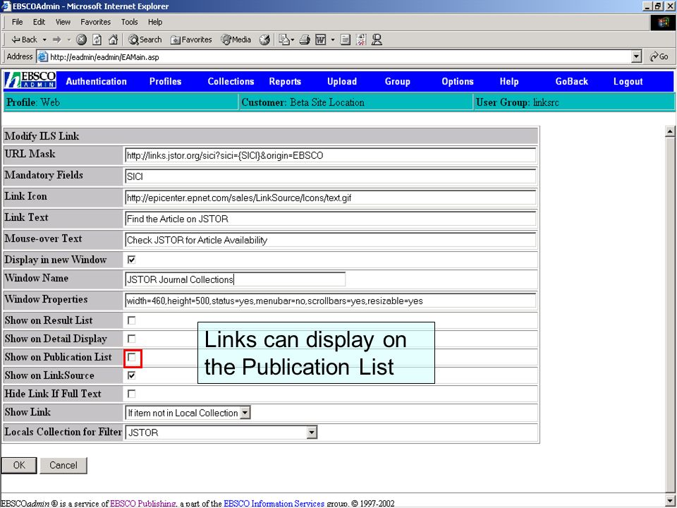 LinkSource Configuration © EBSCO Links can display on the Publication List