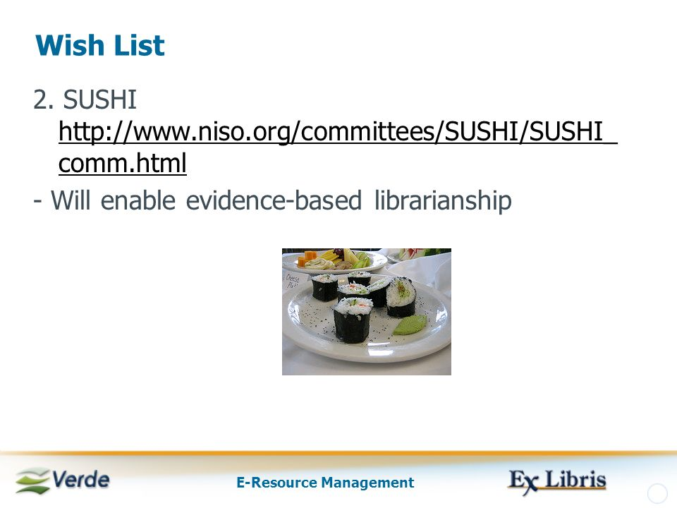 E-Resource Management Wish List 2.